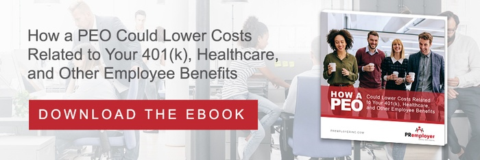 How a PEO Could Lower Costs Related to Your 401(k), Healthcare, and Other Employee Benefits